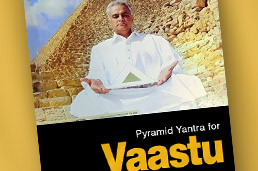 Vastu Shastra Pyrahealth Pyramid Power For A Greater Life and Purposeful Living